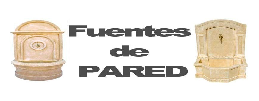FUENTES DE PARED